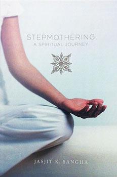 Step Mothering by Jasjit Sangha